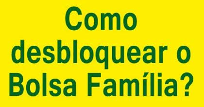 desbloqueio-bolsa-familia 2019